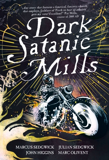 Cover of Dark Satanic Mills showing a figure on a motorbike with stormy sky and flames around.