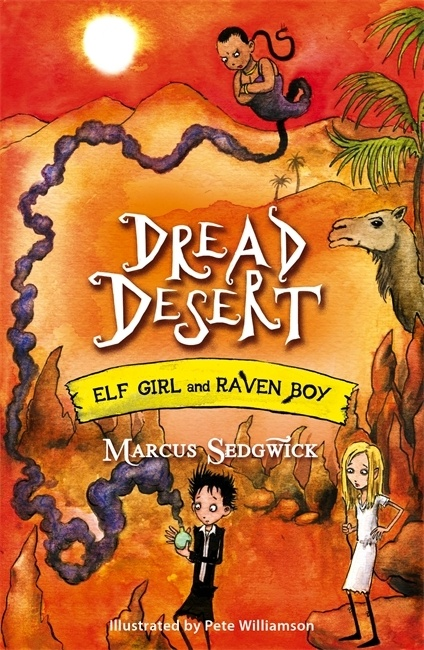 Uk cover of Dread Desert showing Elf Girl and Raven Boy in a desert with a genie and a camel.