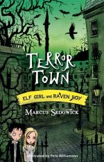 UK cover of Terror Town with Elf Girl and Raven Boy walking through the gates of a spooky town.