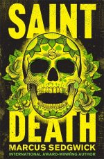 UK cover of Saint Death with grinning yellow skull in Mexican style.
