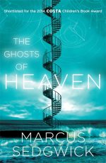 Uk cover of The Ghosts of Heaven with spiral staircase ascending from sea to sky.