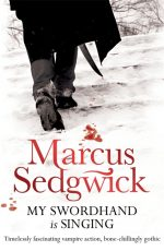 UK cover of My Swordhand is Singing with figure seen form behind crossing snow, with sword dripping blood.