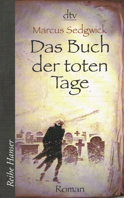 German cover of The Book of Dead Days showing man walking in snowy graveyard.