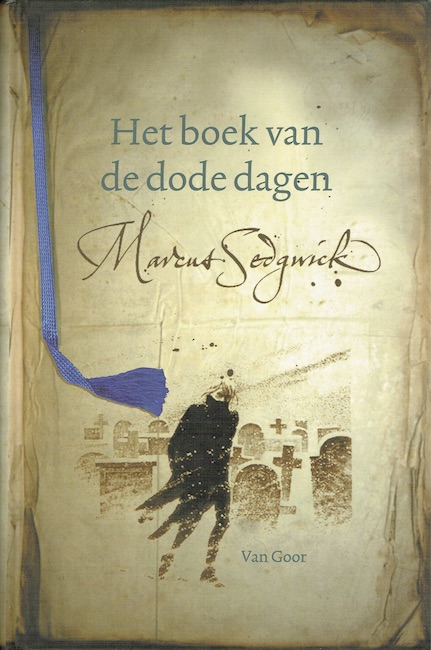 Dutch cover of The Book of Dead Days showing man walking in snowy graveyard.