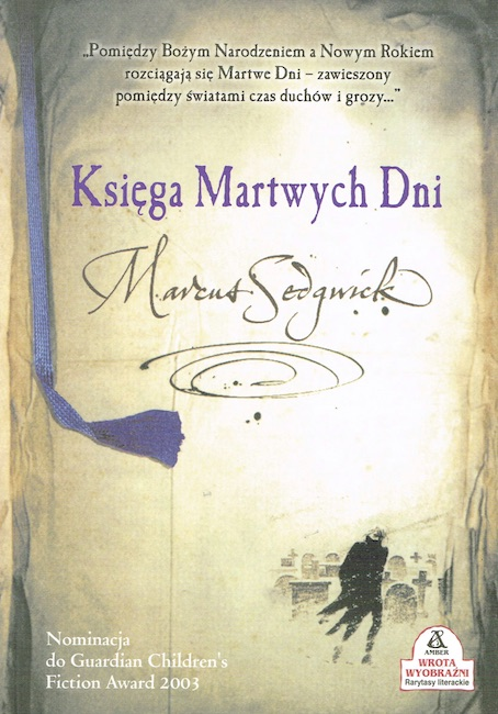 Polish cover of The Book of Dead Days showing man walking in snowy graveyard.