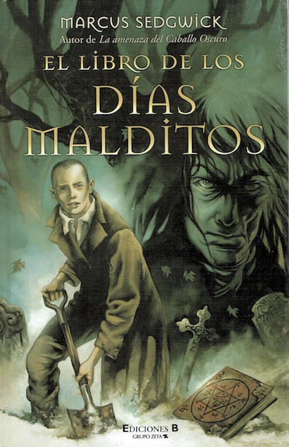 Spanish cover of The Book of Dead Days showing boy digging in snowy graveyard.