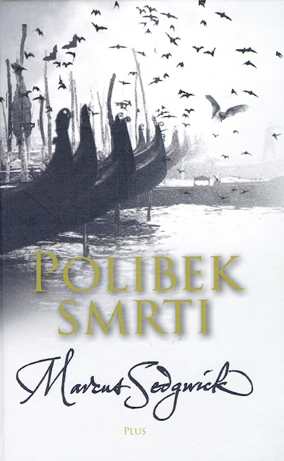 Czech cover of The Kiss of Death with prows of Venetian gondolas and bats flying.