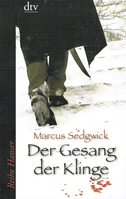 German cover of My Swordhand is Singing with figure seen form behind crossing snow, with sword dripping blood.