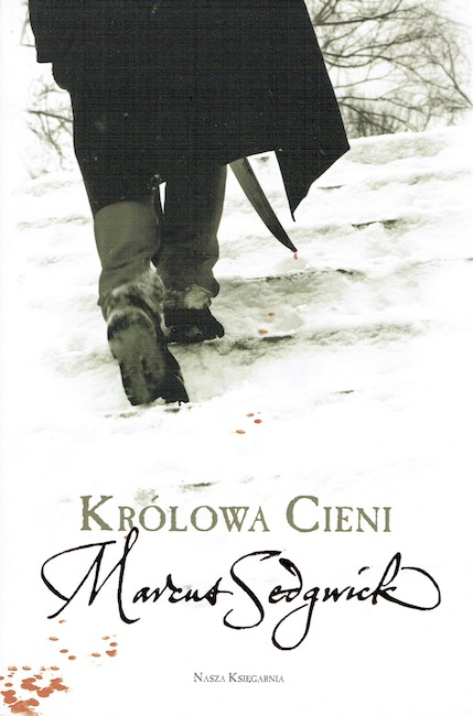 Polish cover of My Swordhand is Singing with figure seen form behind crossing snow, with sword dripping blood.