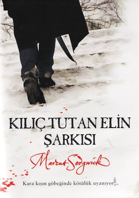 Turkish cover of My Swordhand is Singing with figure seen form behind crossing snow, with sword dripping blood.