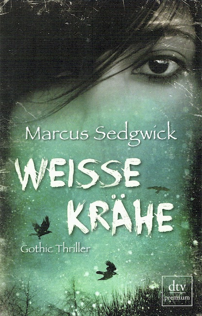 German cover of White Crow with girl's eyes and birds flying in snow landscape.