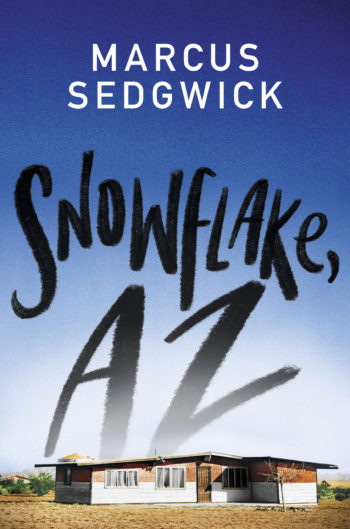 US cover of Snowflake, AZ showing a house in the desert